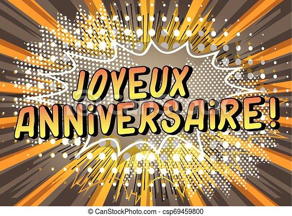 ¡Aniversario Joyeux! (Feliz cumpleaños en francés) - csp69459800