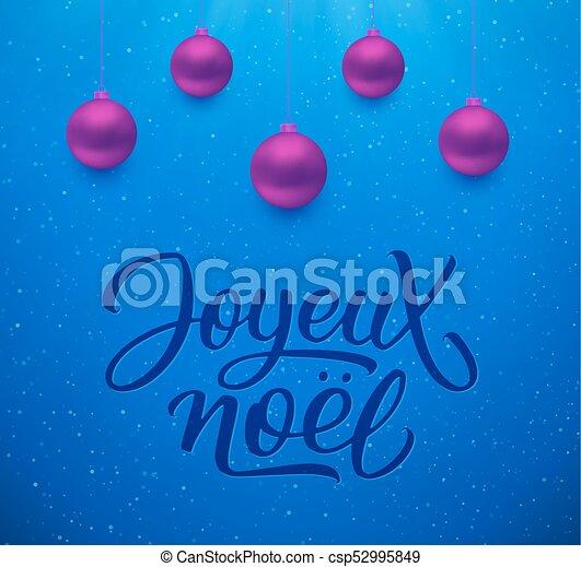 Joyeux noel fondo con bolas de Navidad - csp52995849