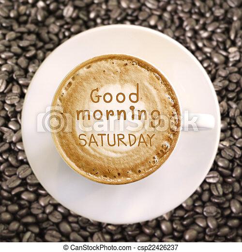kaffe, god dag, varm, bakgrund, lördag - csp22426237