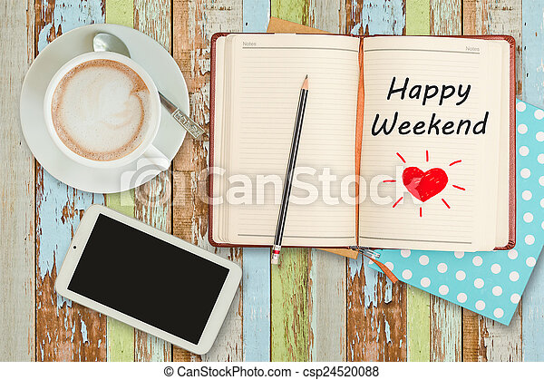 "kaffe, weekend""on, kopp telefonera, anteckningsbok, ""happy, smart - csp24520088"