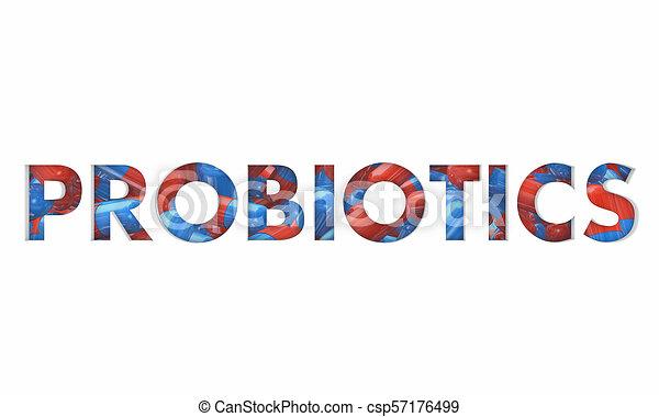 Probiotische Gesundheit Kapseln Pillen Medizin Wort 3D Illustration - csp57176499