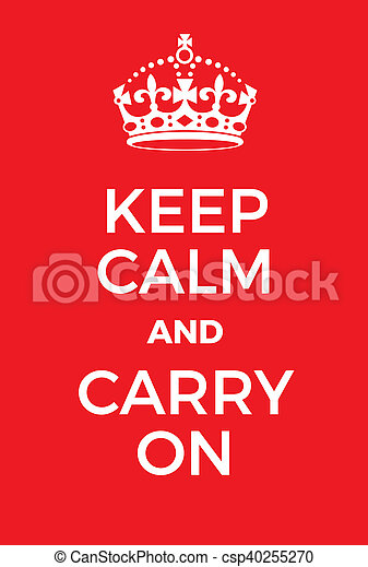 Keep Calm and Carry On poster - csp40255270