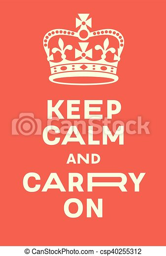 Keep Calm And Carry On Poster Red Poster With Crown A Vector