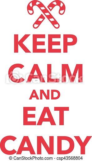 Keep Calm Christmas.Keep Calm And Eat Candy Christmas