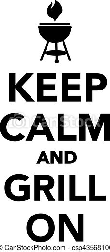 keep calm and grill on vector clipart search illustration rh canstockphoto ca keep calm vector logo keep calm vector free