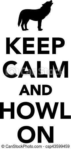Keep calm and howl on - csp43599459