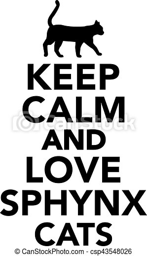 keep calm and love sphynx cats vector illustration search clipart rh canstockphoto ca