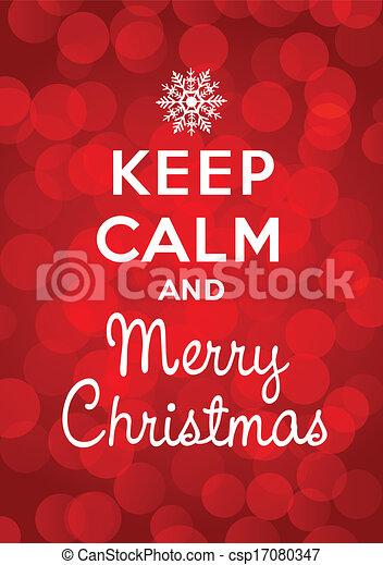 Keep calm and Merry Christmas - csp17080347