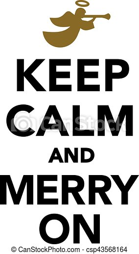 Keep calm and merry on - csp43568164