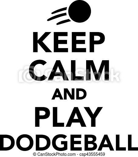keep calm and play dodgeball clipart vector - search illustration
