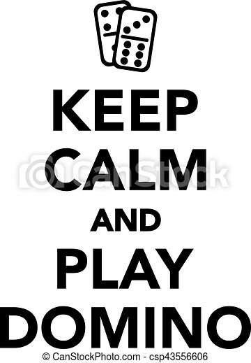 keep calm and play domino vector clipart search illustration rh canstockphoto com keep calm vector logo keep calm vector generator