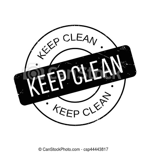 keep clean rubber stamp grunge design with dust scratches effects rh canstockphoto com clean hands clipart clean clip art free