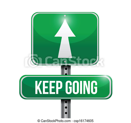 keep going road sign illustration design - csp16174605