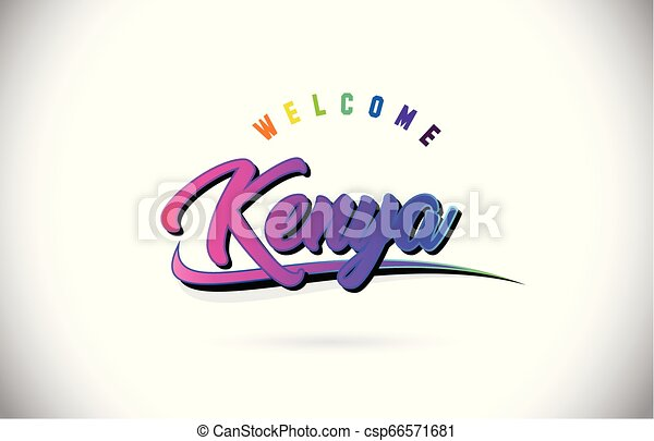 Kenya Welcome To Word Text with Creative Purple Pink Handwritten Font and Swoosh Shape Design Vector. - csp66571681