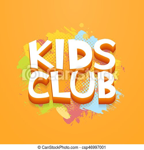 Kids Club Fun Letters In Abstract Colorful Paint Brush Grunge