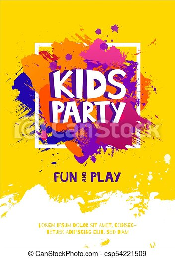 Kids Party Letter Sign Poster Cartoon Letters And Splashes In Grunge Abstract Paint Brush Colorful Background Vector Flyer Template Illustration