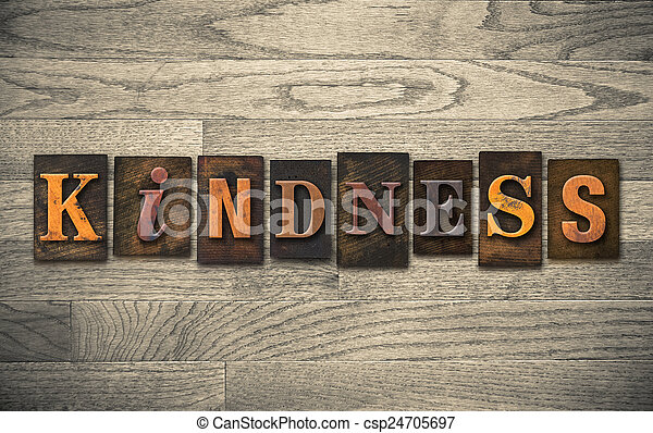 Kindness Wooden Letterpress Concept - csp24705697