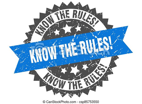 know the rules stamp. grunge round sign with ribbon - csp85753550