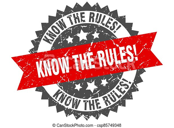 know the rules stamp. grunge round sign with ribbon - csp85749348