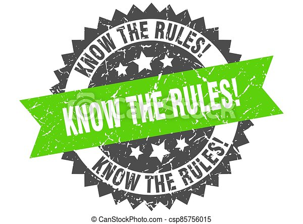know the rules stamp. grunge round sign with ribbon - csp85756015