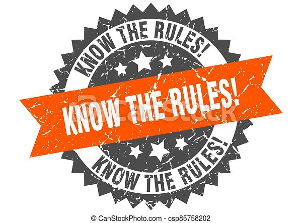 know the rules stamp. grunge round sign with ribbon - csp85758202