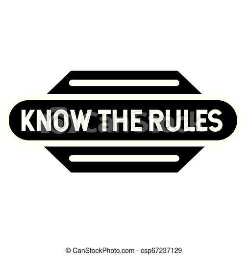 Know the rules stamp - csp67237129