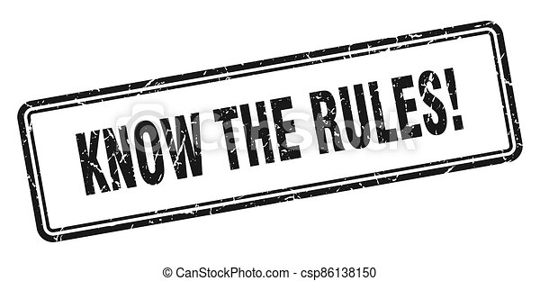 know the rules stamp. square grunge sign on white background - csp86138150