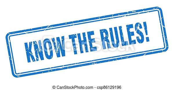 know the rules stamp. square grunge sign on white background - csp86129196