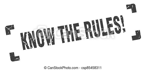 know the rules stamp. square grunge sign isolated on white background - csp85458311