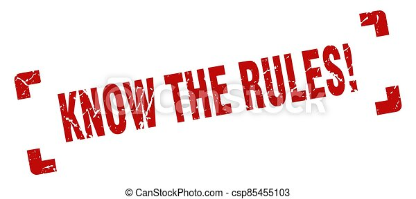 know the rules stamp. square grunge sign isolated on white background - csp85455103