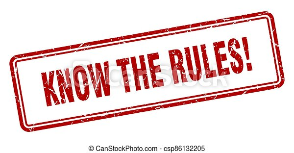 know the rules stamp. square grunge sign on white background - csp86132205