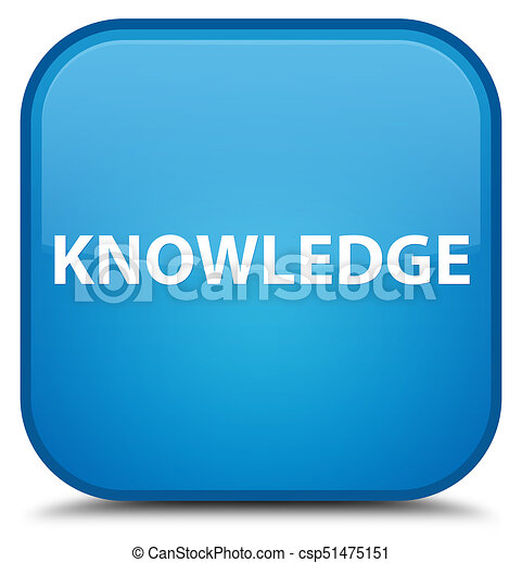Knowledge special cyan blue square button - csp51475151
