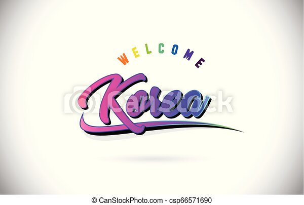 Korea Welcome To Word Text with Creative Purple Pink Handwritten Font and Swoosh Shape Design Vector. - csp66571690
