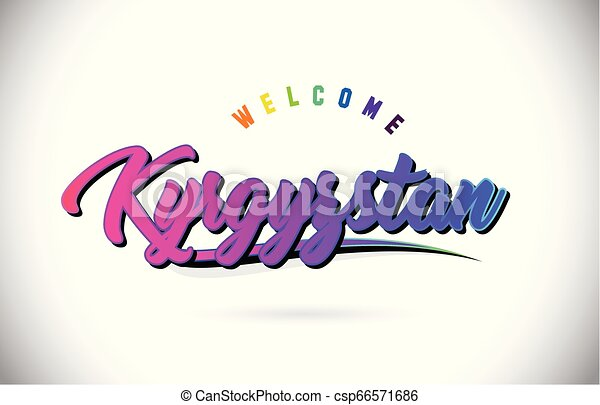 Kyrgyzstan Welcome To Word Text with Creative Purple Pink Handwritten Font and Swoosh Shape Design Vector. - csp66571686