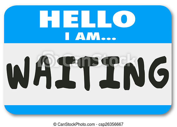 laat, vooruitzien, patiënt, naam, vertraging, wachten, label, hallo - csp26356667