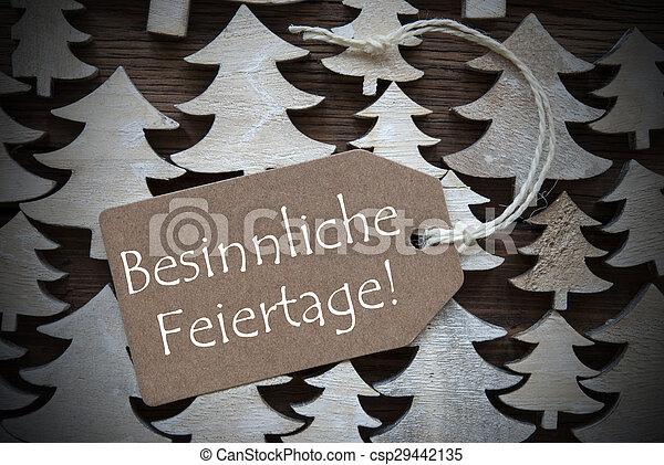Label Besinnliche Feiertage Means Merry Christmas - csp29442135