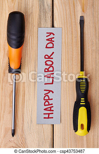 Labour Day card between screwdrivers. - csp43753487