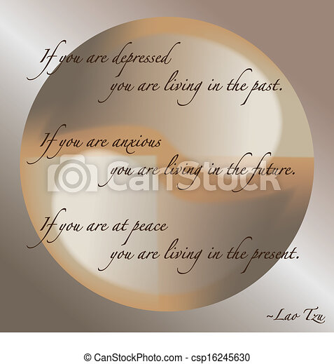 Lao Tzu Quotes Life Extraordinary Lao Tzu Quote About Life And Living In The Past Present And