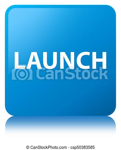 Launch cyan blue square button - csp50383585
