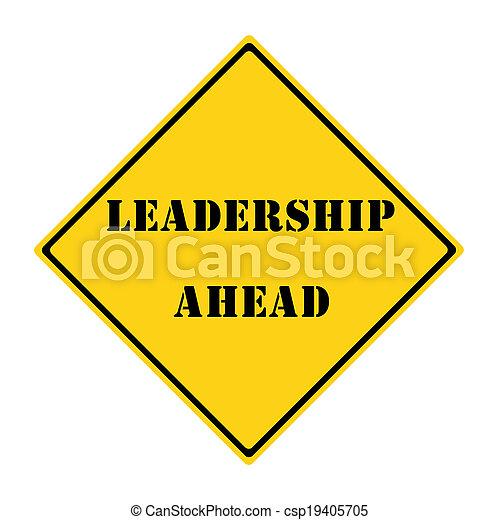 Leadership Ahead Sign - csp19405705