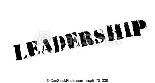 Leadership rubber stamp - csp51701338