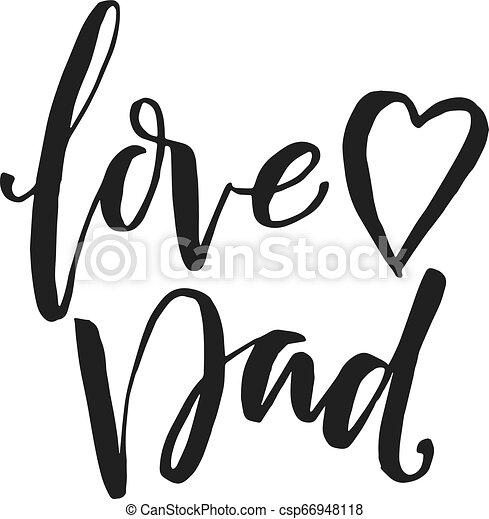 """Palabra dibujada a mano. Cepillar letras con frase """"papá del amor"""". - csp66948118"""