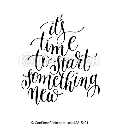 letras, es, comienzo, algo, tiempo, nuevo, positivo, manuscrito
