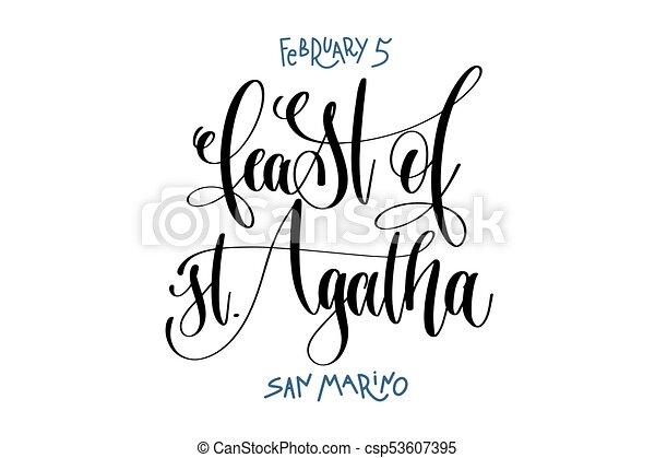 5 de febrero, fiesta de Santa Agatha, San Marino, letra a mano - csp53607395