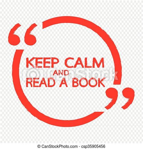 Mantén la calma y lee un libro que escribe ilustraciones - csp35905456