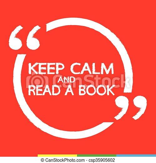 Mantén la calma y lee un libro que escribe ilustraciones - csp35905602