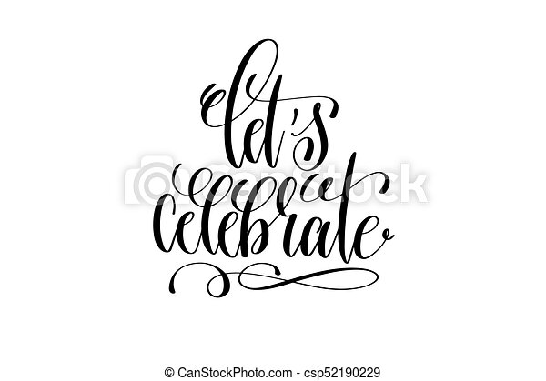 Let's Celebrate Hand Lettering Inscription To Birthday Vector