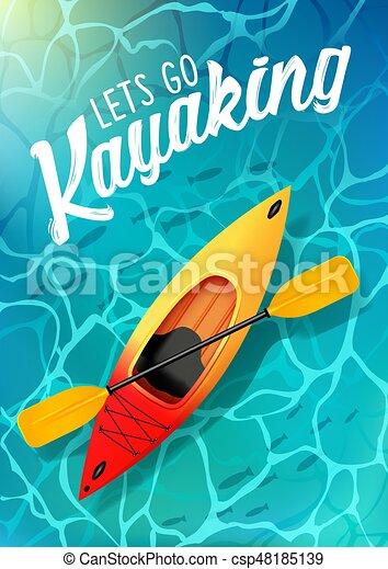 lets go kayaking summer poster water sea top view. Kayak and paddle - csp48185139