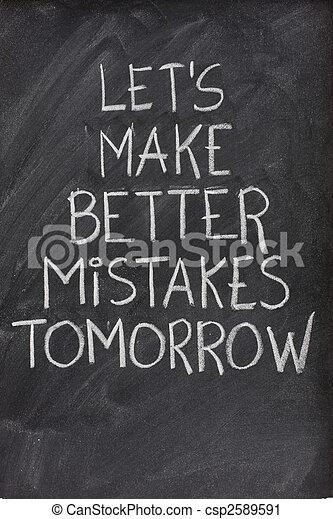 let\'s make better mistakes tomorrow on blackboard - csp2589591