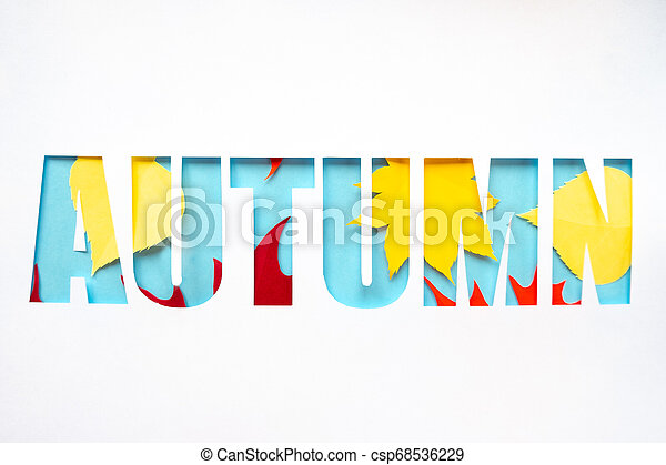 letter autumn cut from paper with paper autumn leaves - csp68536229